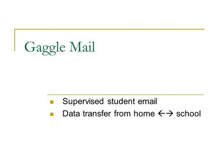 Gaggle Mail Supervised student email Data transfer from home  school.