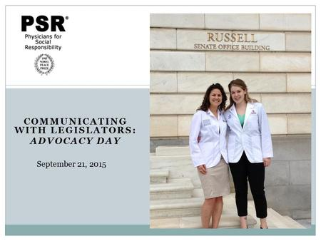 COMMUNICATING WITH LEGISLATORS: ADVOCACY DAY September 21, 2015.