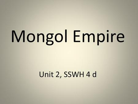 mongols webquest The group she is fighting is a people known as the mongols you may have  heard about genghis khan, the forbidden city , the taj mahal or xanadu these  are.