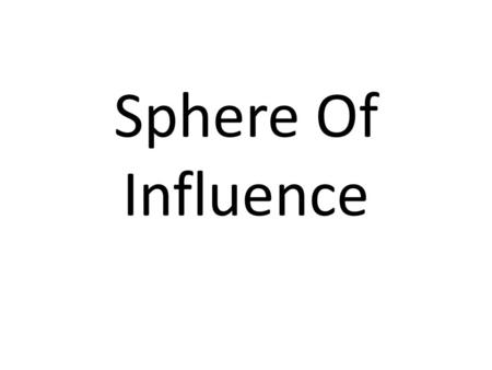 Sphere Of Influence. What Is It? The sphere of influence of a settlement describes the area that is served by a settlement, for a particular function.