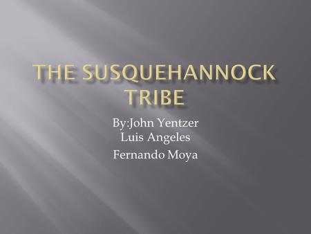 By:John Yentzer Luis Angeles Fernando Moya.  Current Population: 0 (Tribe became extinct in early 1800's)