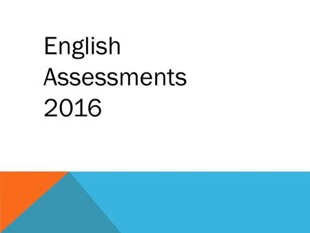 English Assessments 2016. The Reading Test consists of a single test paper with three unrelated reading texts. Children are given 60 minutes in total,