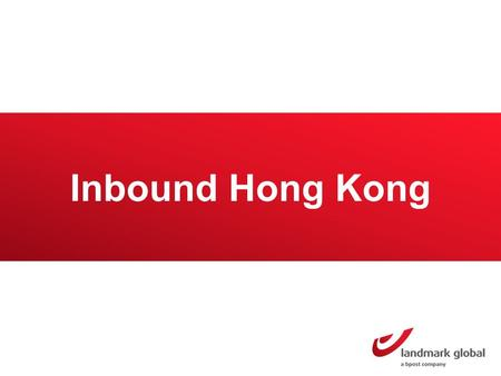 Inbound Hong Kong. Hong Kong Market overview Hong Kong has a population of 7 million inhabitants 4 million buy online Online sales amounted to a value.