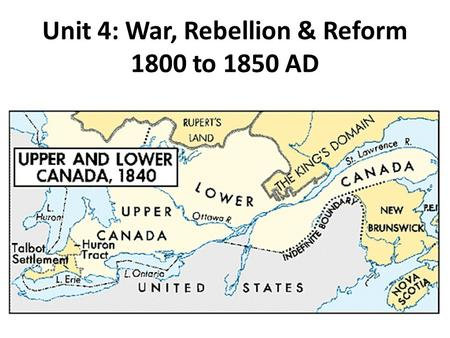 Unit 4: War, Rebellion & Reform 1800 to 1850 AD. Major Concept #1 Students will learn that England's refusal to acknowledge America's independence in.