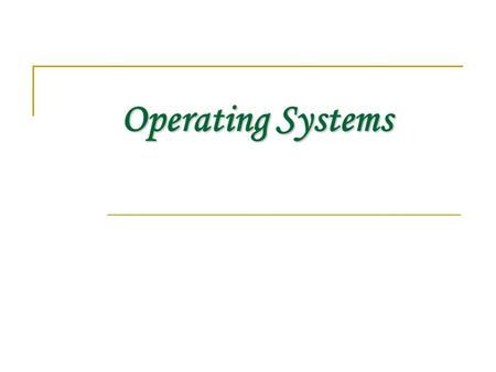 Operating Systems. What is OS? Operating System is a software, which makes a computer to actually work. It is the software the enables all the programs.