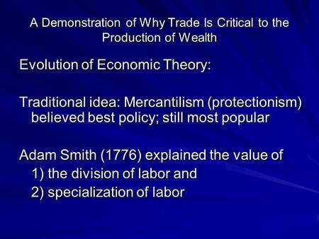 Mercantilism: A Popular Economic Philosophy Essay