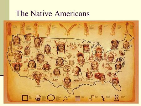 The Native Americans.
