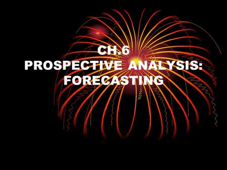 "prospective analysis forecasting Electronic copy available at: 1 prospective analysis: guidelines for forecasting financial statements ""the first law of the."
