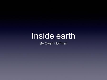 Inside earth By Owen Hoffman. Seismographs and seismograms Scientists study earthquakes to find out what the earth is like under the crust. To find out.