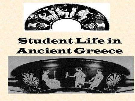 Student Life in Ancient Greece. A Letter from Timons.