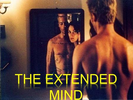 The Extended Mind (1998) by Andy Clark and David Chalmers  What are the limits of the mind?  Skin and skull?  People and their tools?  The world?