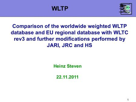 1 Comparison of the worldwide weighted WLTP database and EU regional database with WLTC rev3 and further modifications performed by JARI, JRC and HS Heinz.