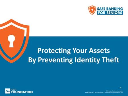 Protecting Your Assets By Preventing Identity Theft 1.