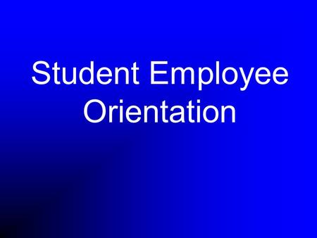 Student Employee Orientation. What is a Student Union?