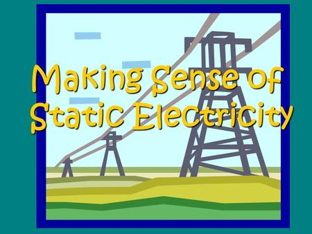 "Making Sense of Static Electricity. The law of attraction and repulsion states: ""Like charges repel and unlike charges attract"" Benjamin Franklin named."