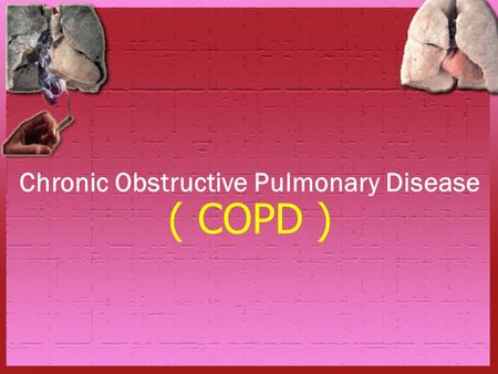 an introduction to the chronic obstructive pulmonary disease copd Find out what chronic obstructive pulmonary disease (copd) is, what the symptoms are, why it happens and how it's treated.