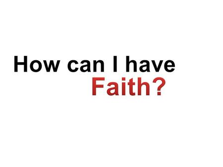 How can I have faith? There are two ways to live your life. One is as though nothing is a miracle The other is as though everything is a miracle. --Albert.