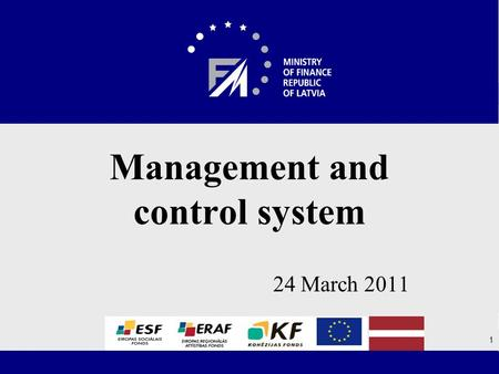 24 March 2011 Management and control system 1. Contents 1.Changes in the management and control system in 2010 2.The progress of the control/audit activities.