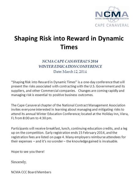 "Shaping Risk into Reward in Dynamic Times NCMA CAPE CANAVERAL'S 2014 WINTER EDUCATION CONFERENCE Date: March 12, 2014 ""Shaping Risk into Reward in Dynamic."