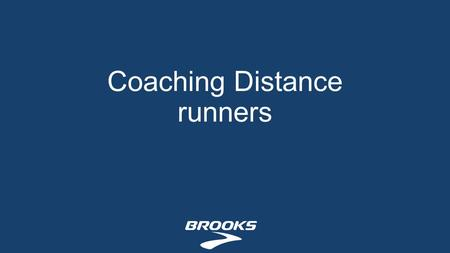Coaching Distance runners. Warm up is important Becomes extra conditioning 10-20 minute running Static stretching Dynamic stretching Short sprints at.