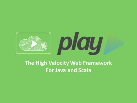 The High Velocity Web Framework For Java and Scala.