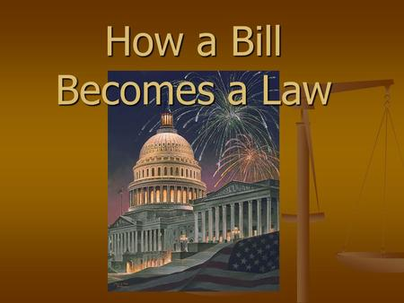 How a Bill Becomes a Law. Introduction of a Bill There are four basic types of legislation: bills; joint resolutions; concurrent resolutions; and simple.