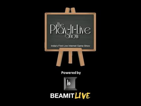 Powered by. The PlayitLive Show is a fun and interactive Internet TV Game Show that not only involves audiences at the venue but also the ones who are.