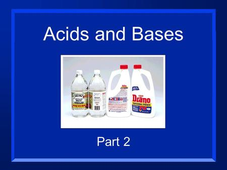 Acids and Bases Part 2 The pH Scale The pH scale is used to describe the concentration of an acidic or basic solution.