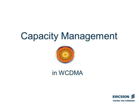 Slide title In CAPITALS 50 pt Slide subtitle 32 pt Capacity Management in WCDMA.
