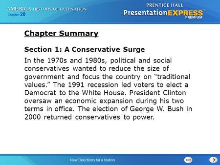 New Directions for a Nation Chapter 28 Section 1: A Conservative Surge In the 1970s and 1980s, political and social conservatives wanted to reduce the.
