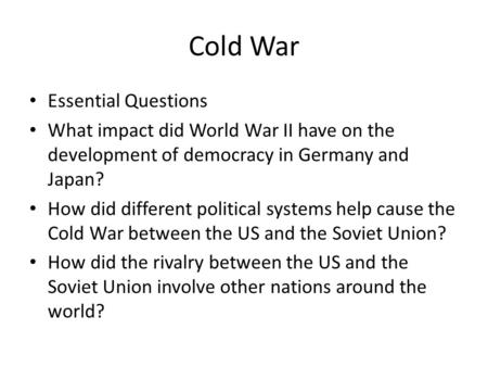 Cold War Essential Questions