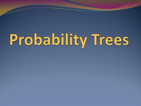 A very good way of working out complicated probability problems is to draw them. The best way of drawing them is to make a probability tree.