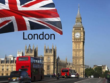 London. Basic Facts London is the capital city of the United Kingdom London has got about 7 milion people London consists of 3 parts: a)the City of London.