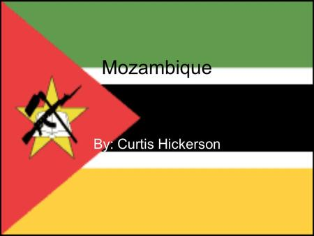 Mozambique By: Curtis Hickerson. Mozambique's Relative Location Mozambique stretches along Africa's southeast coast. Tanzania is to the north; Malawi,