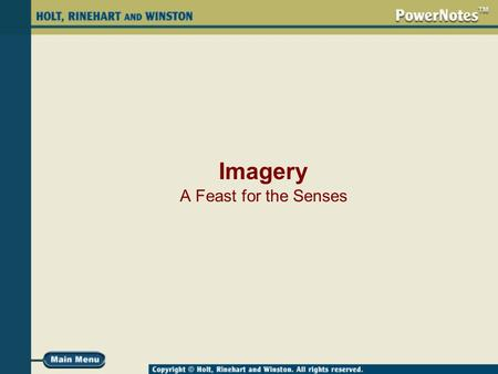Imagery A Feast for the Senses. What Is Imagery? Imagery is language that appeals to the senses—sight, hearing, touch, taste, and smell. hearing Digital.