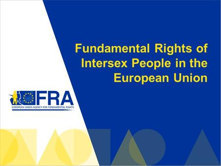 Fundamental Rights of Intersex People in the European Union.