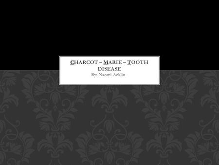 Charcot – Marie – Tooth disease
