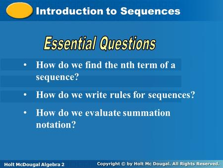 Essential Questions Introduction to Sequences