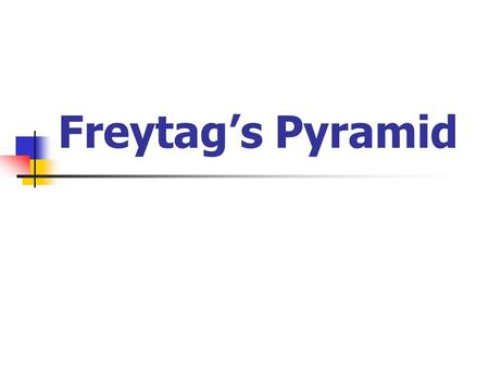 Freytag's Pyramid. What are the parts of a plot? Exposition Background information that sets the scene and gets us ready for the story.