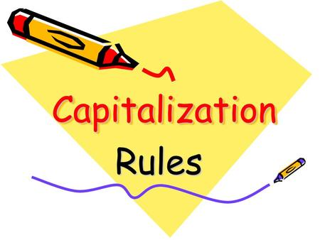 CapitalizationCapitalization Rules. Lesson 1 People and Cultures.