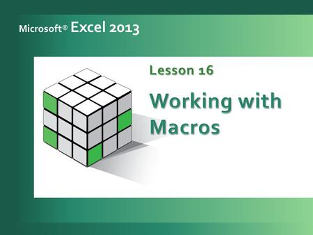 A lesson approach © 2011 The McGraw-Hill Companies, Inc. All rights reserved. Microsoft® Excel 2013.
