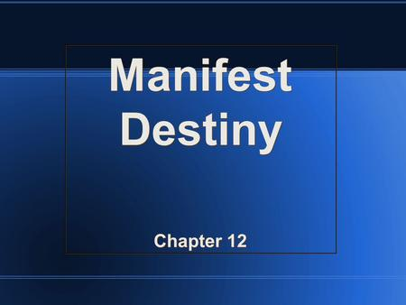 Manifest Destiny Chapter 12 Manifest Destiny Chapter 12.
