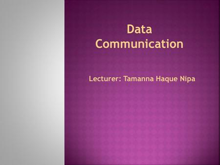 Lecturer: Tamanna Haque Nipa Data Communication. Chapter 5: Analog Transmission.