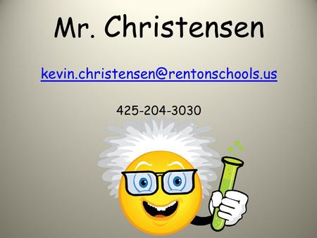 Mr. Christensen 425-204-3030
