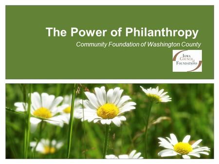 Community Foundation of Washington County The Power of Philanthropy.
