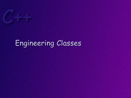 Engineering Classes. Objectives At the conclusion of this lesson, students should be able to: Explain why it is important to correctly manage dynamically.