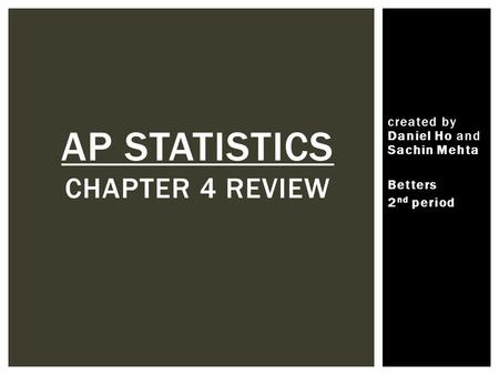 AP Statistics chapter 4 review