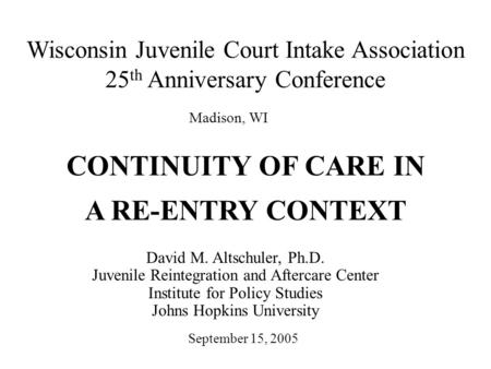 CONTINUITY OF CARE IN A RE-ENTRY CONTEXT