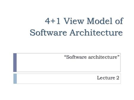4+1 View Model of Software Architecture