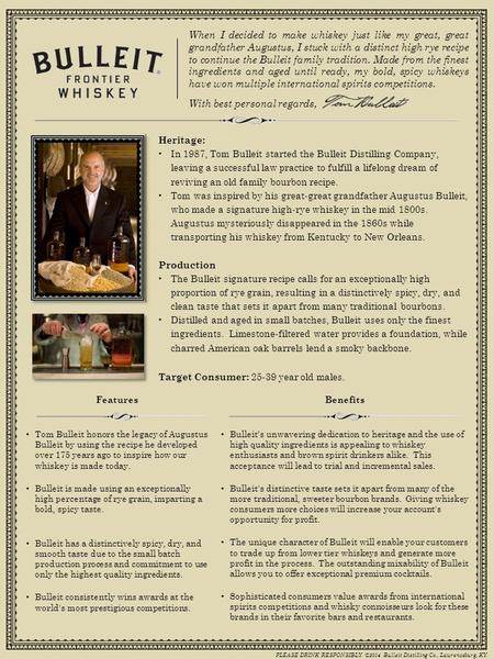 When I decided to make whiskey just like my great, great grandfather Augustus, I stuck with a distinct high rye recipe to continue the Bulleit family tradition.